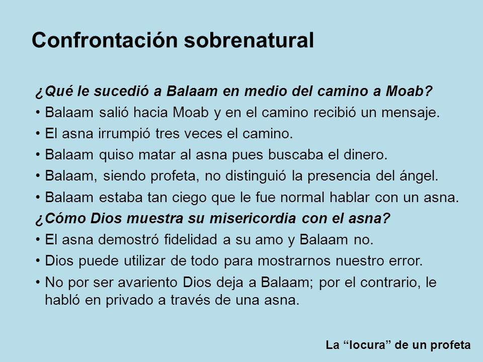 ¿Qué le sucedió a Balaam en medio del camino a Moab