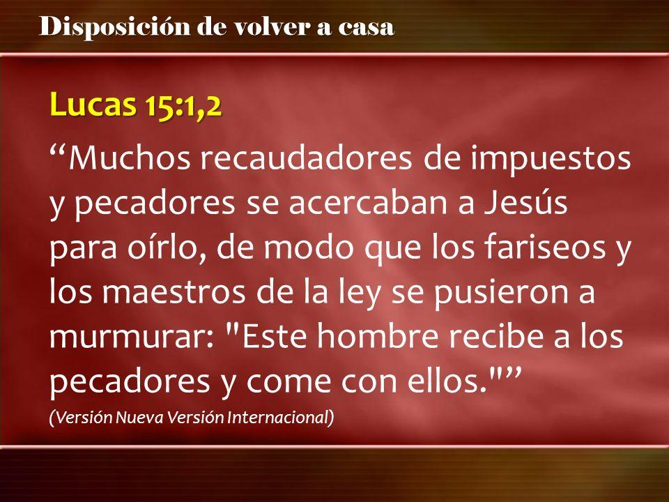 Lucas 15:1,2