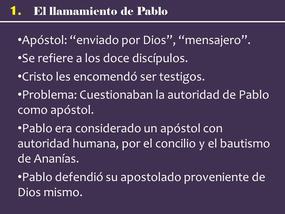 Apóstol: enviado por Dios , mensajero .