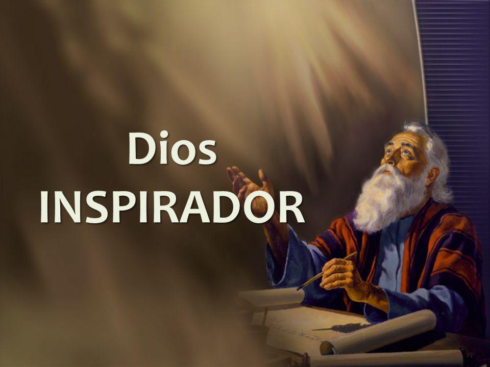Dios INSPIRADOR
