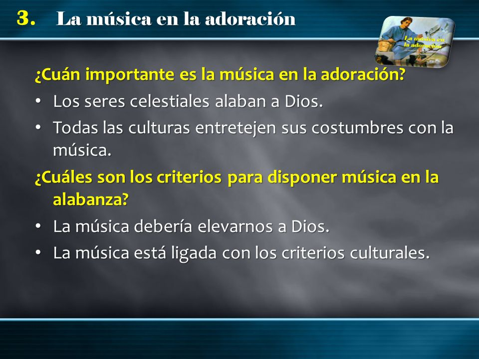 ¿Cuán importante es la música en la adoración