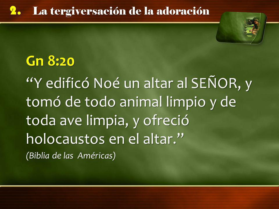 Gn 8:20 Y edificó Noé un altar al SEÑOR, y tomó de todo animal limpio y de toda ave limpia, y ofreció holocaustos en el altar.