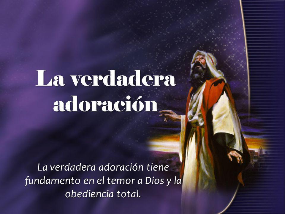 La verdadera adoración