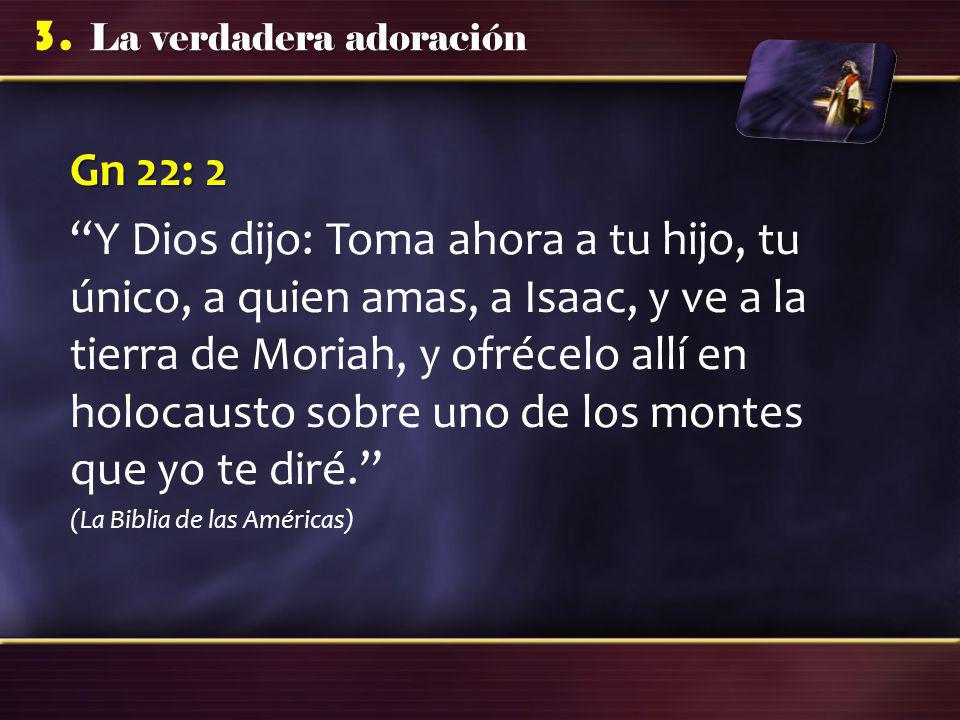 Gn 22: 2