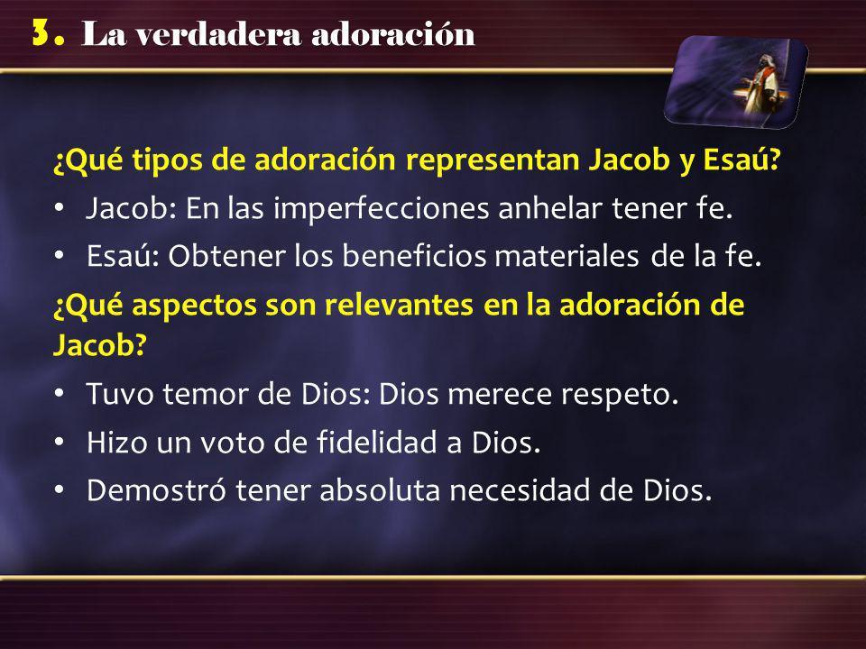 ¿Qué tipos de adoración representan Jacob y Esaú