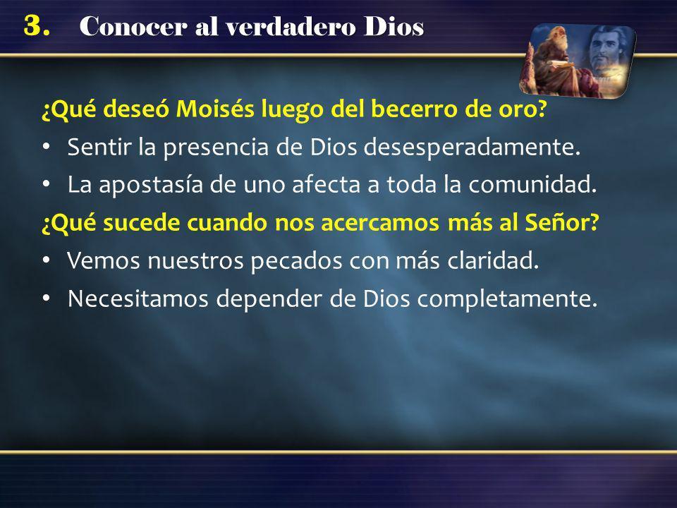 ¿Qué deseó Moisés luego del becerro de oro