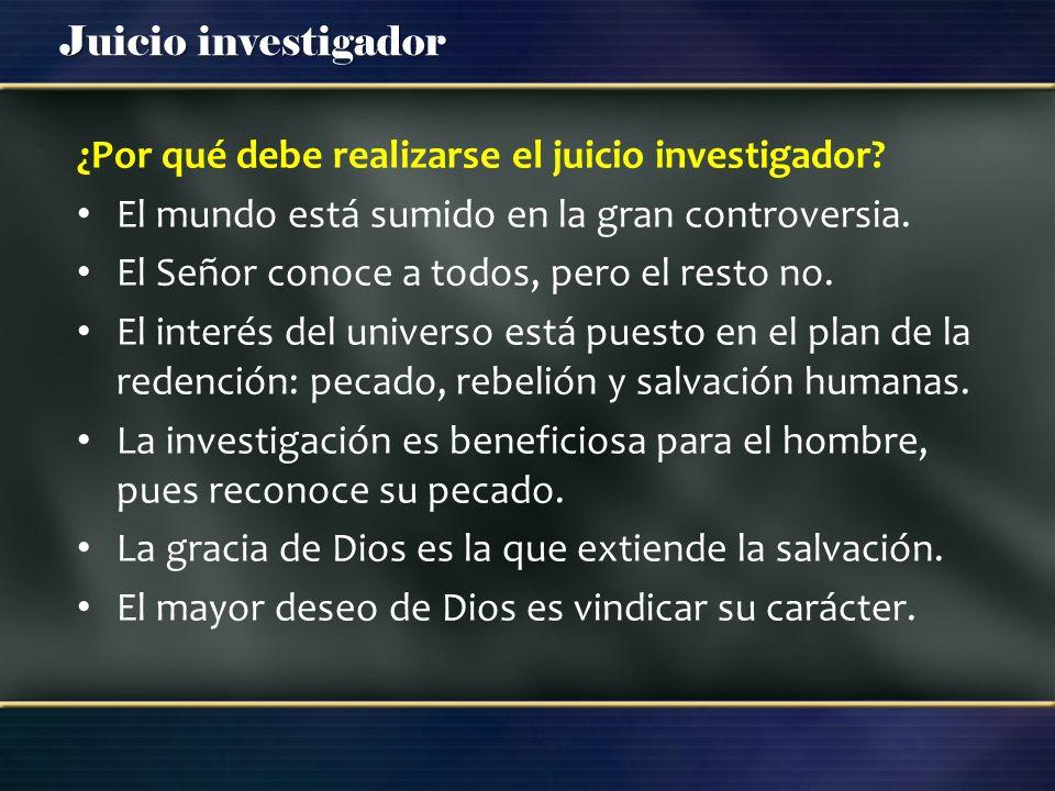 ¿Por qué debe realizarse el juicio investigador