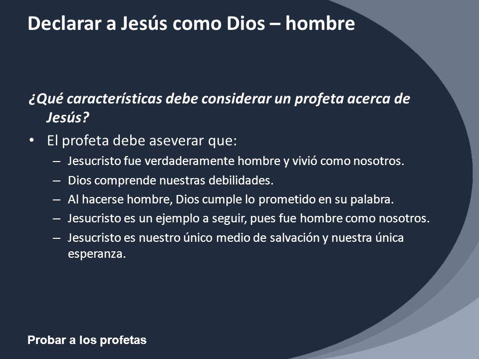 ¿Qué características debe considerar un profeta acerca de Jesús