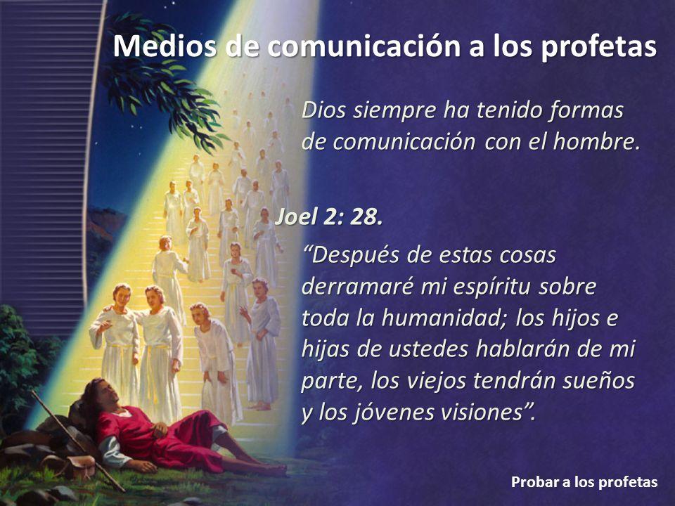 Dios siempre ha tenido formas de comunicación con el hombre.