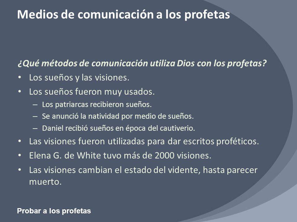 ¿Qué métodos de comunicación utiliza Dios con los profetas