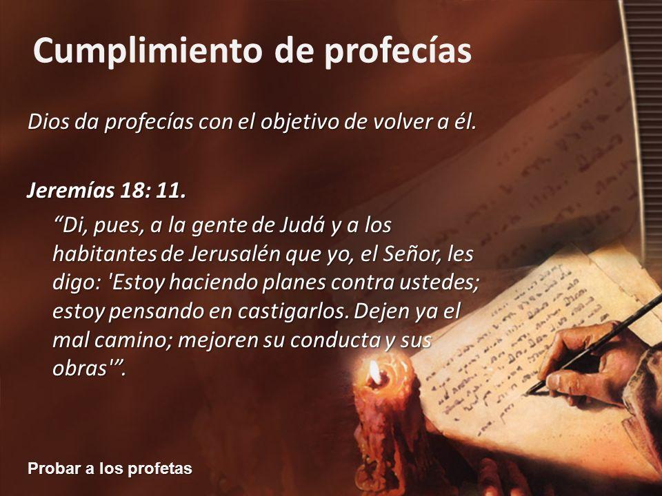 Dios da profecías con el objetivo de volver a él.