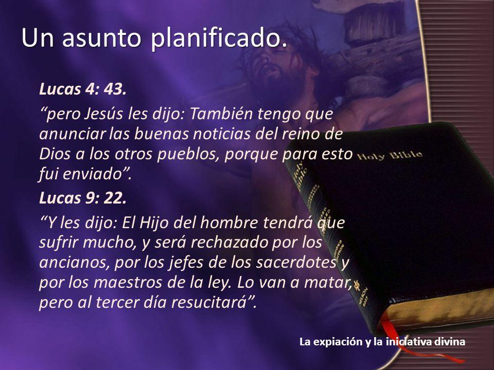Lucas 4: 43.