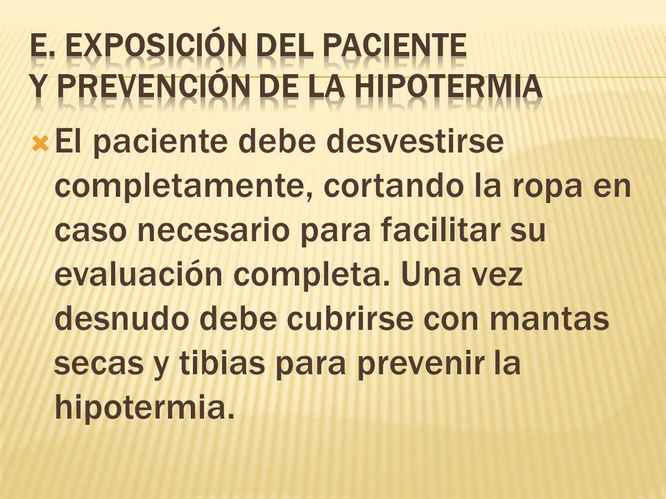 E. EXPOSICIÓN DEL PACIENTE Y PREVENCIÓN DE LA HIPOTERMIA