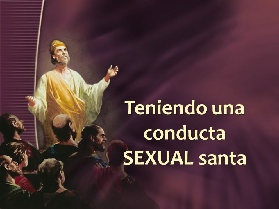 Teniendo una conducta SEXUAL santa