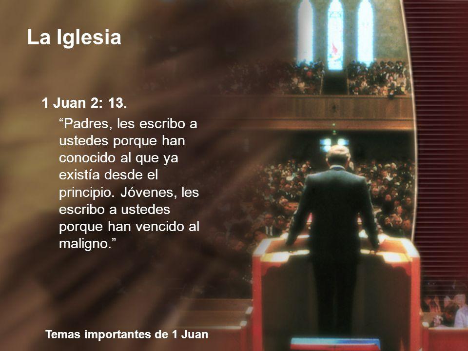 1 Juan 2: 13.