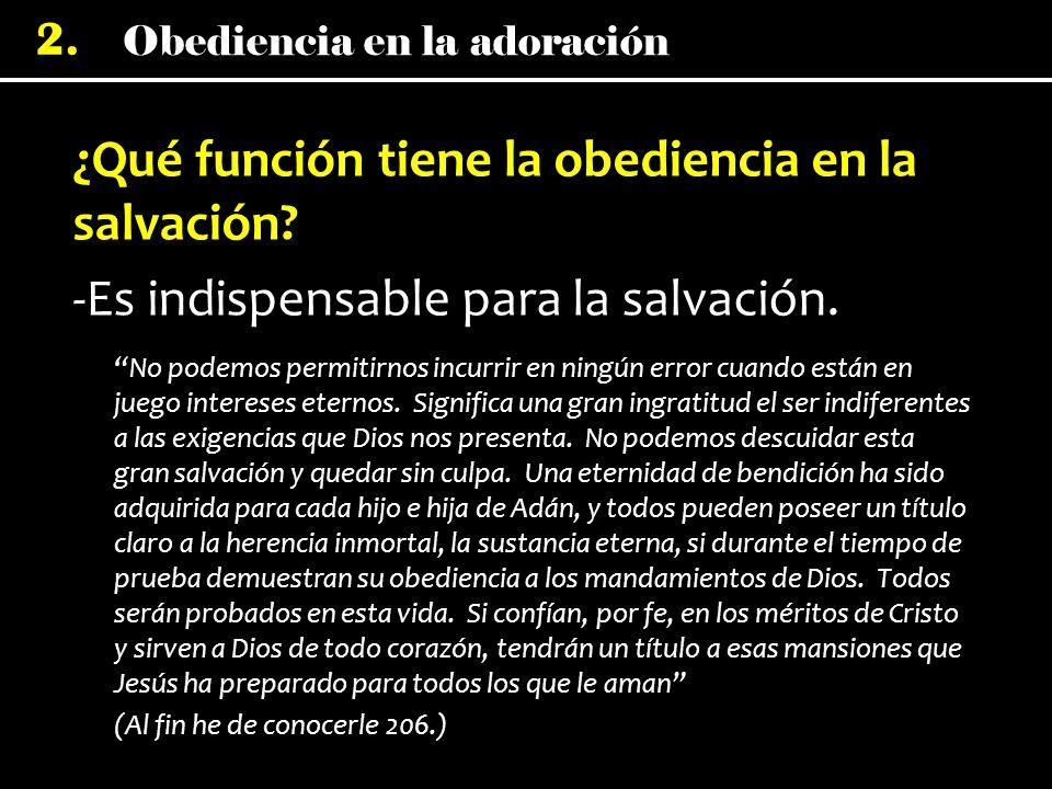 ¿Qué función tiene la obediencia en la salvación