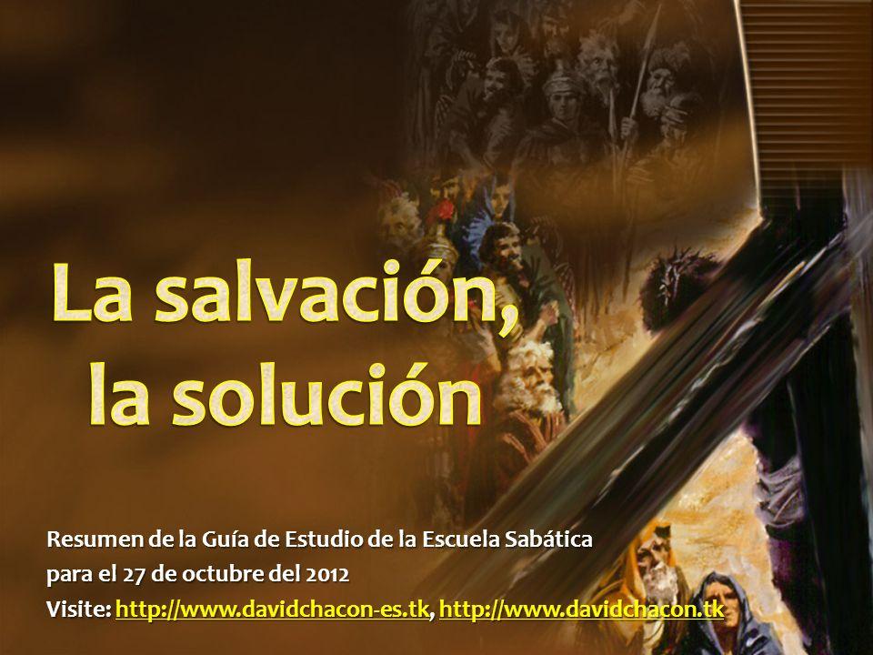 La salvación, la solución