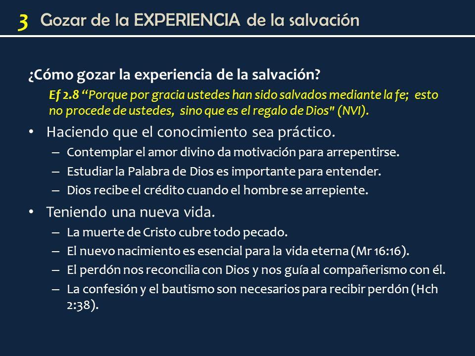 ¿Cómo gozar la experiencia de la salvación