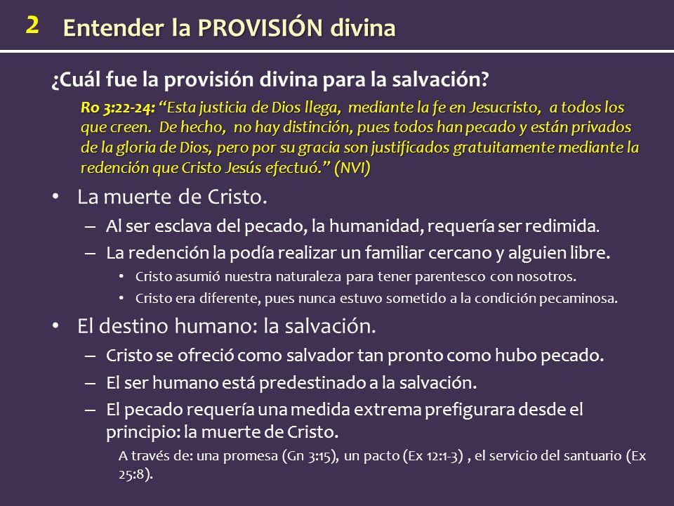 ¿Cuál fue la provisión divina para la salvación