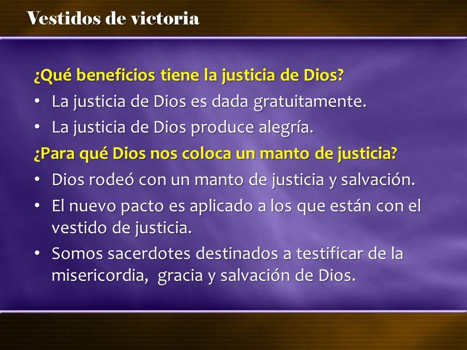 ¿Qué beneficios tiene la justicia de Dios
