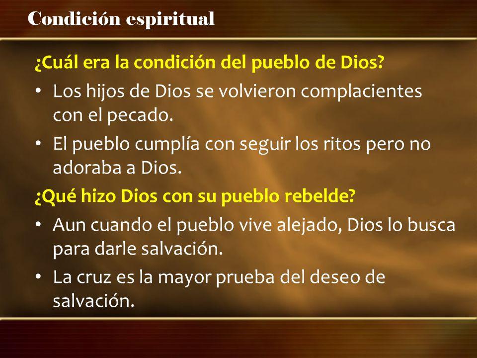 ¿Cuál era la condición del pueblo de Dios