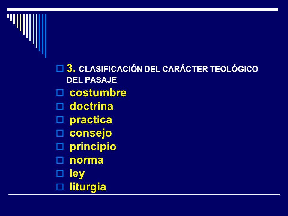3. CLASIFICACIÓN DEL CARÁCTER TEOLÓGICO DEL PASAJE