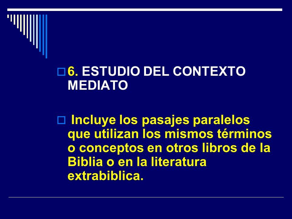 6. ESTUDIO DEL CONTEXTO MEDIATO