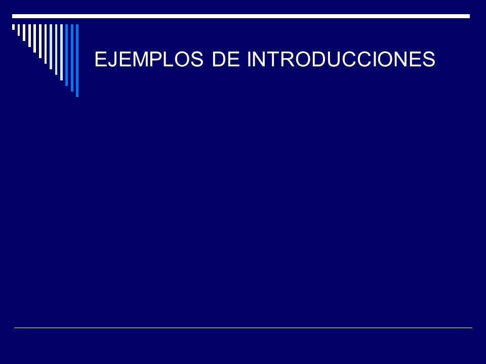 EJEMPLOS DE INTRODUCCIONES
