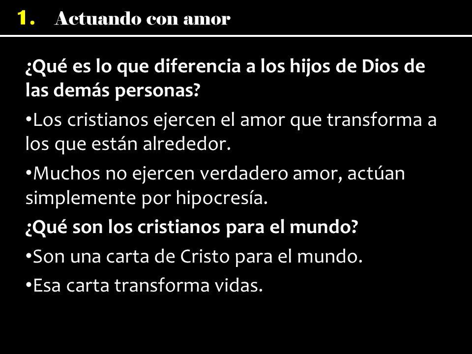 ¿Qué es lo que diferencia a los hijos de Dios de las demás personas