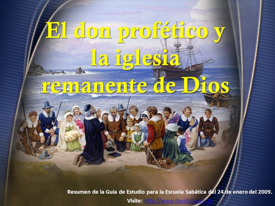 El don profético y la iglesia remanente de Dios