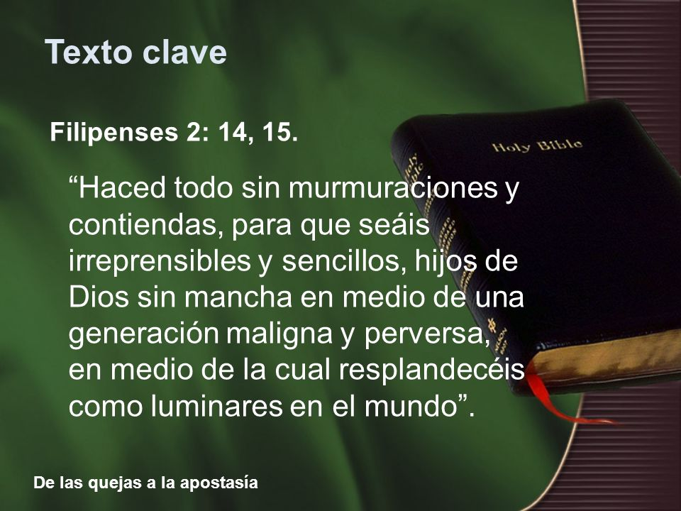 Texto clave Filipenses 2: 14, 15.