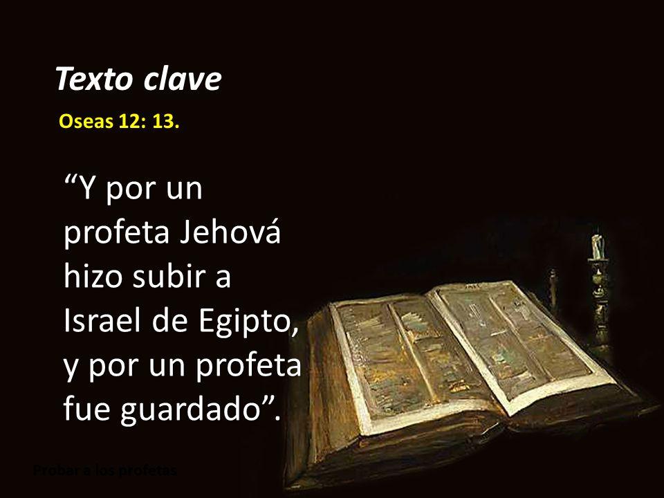 Texto clave Oseas 12: 13.