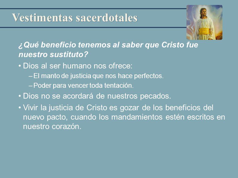 ¿Qué beneficio tenemos al saber que Cristo fue nuestro sustituto