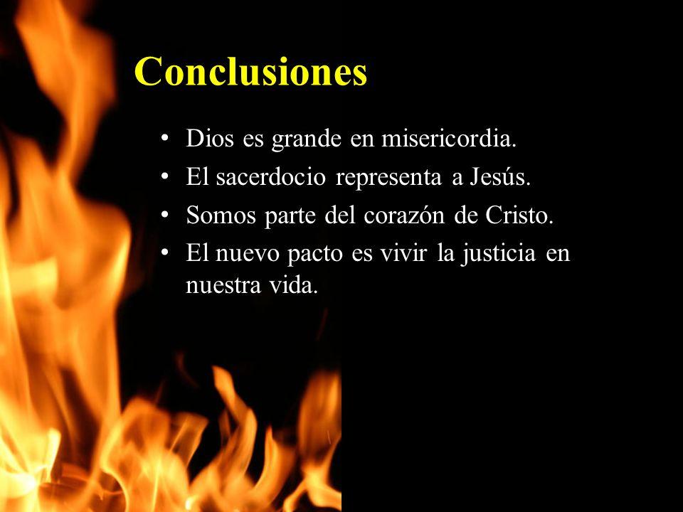 Conclusiones Dios es grande en misericordia.