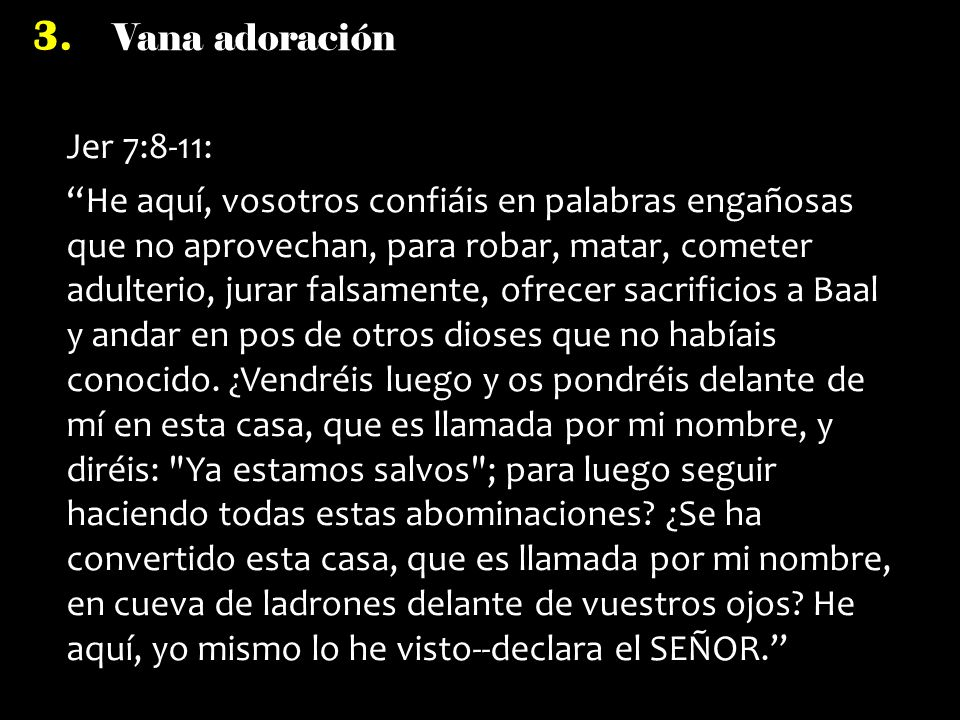 Jer 7:8-11: