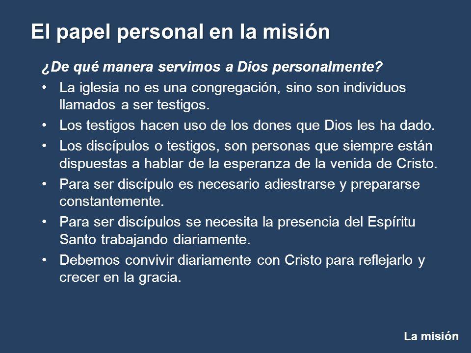 ¿De qué manera servimos a Dios personalmente