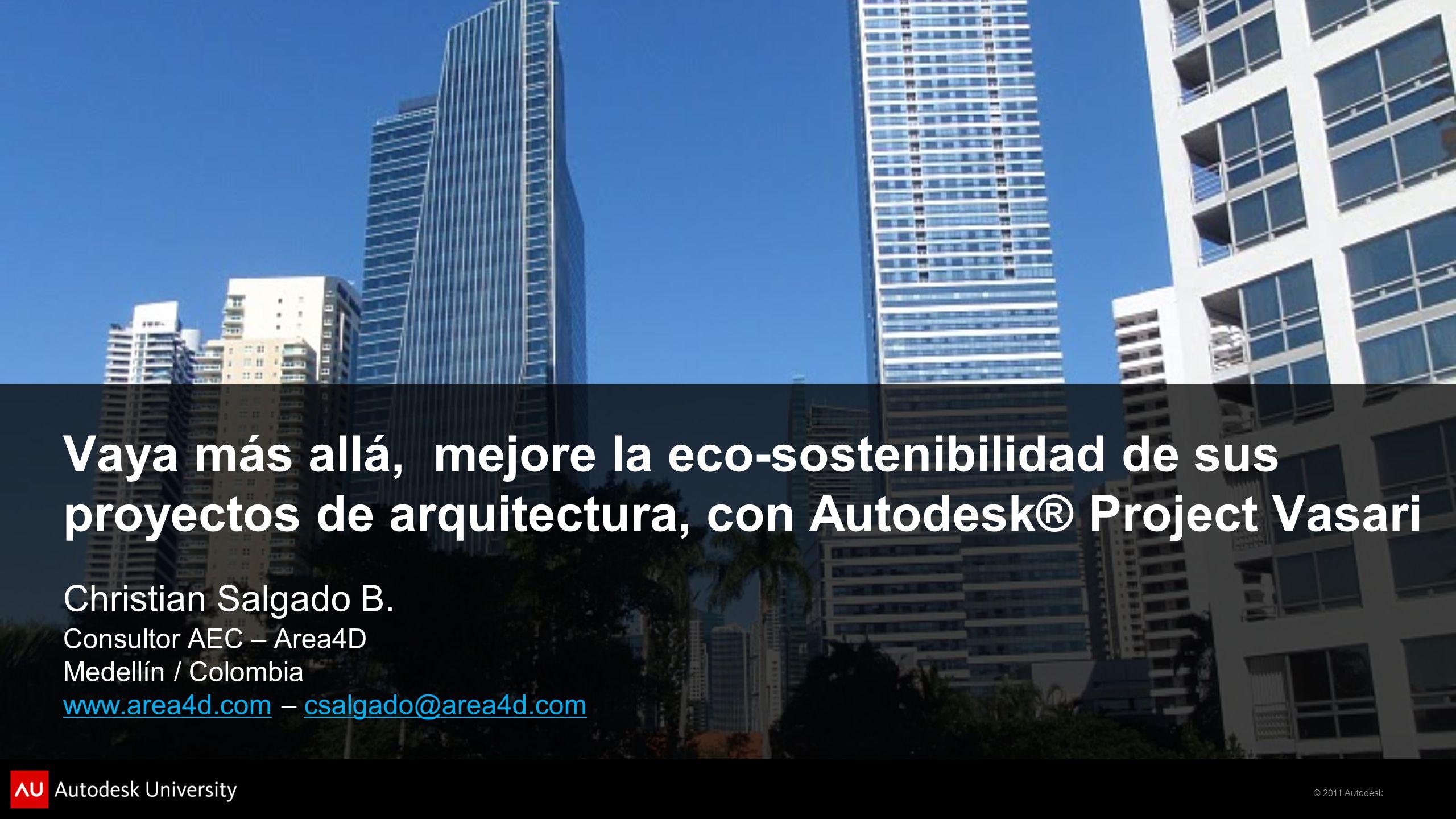 Vaya más allá, mejore la eco-sostenibilidad de sus proyectos de arquitectura, con Autodesk® Project Vasari