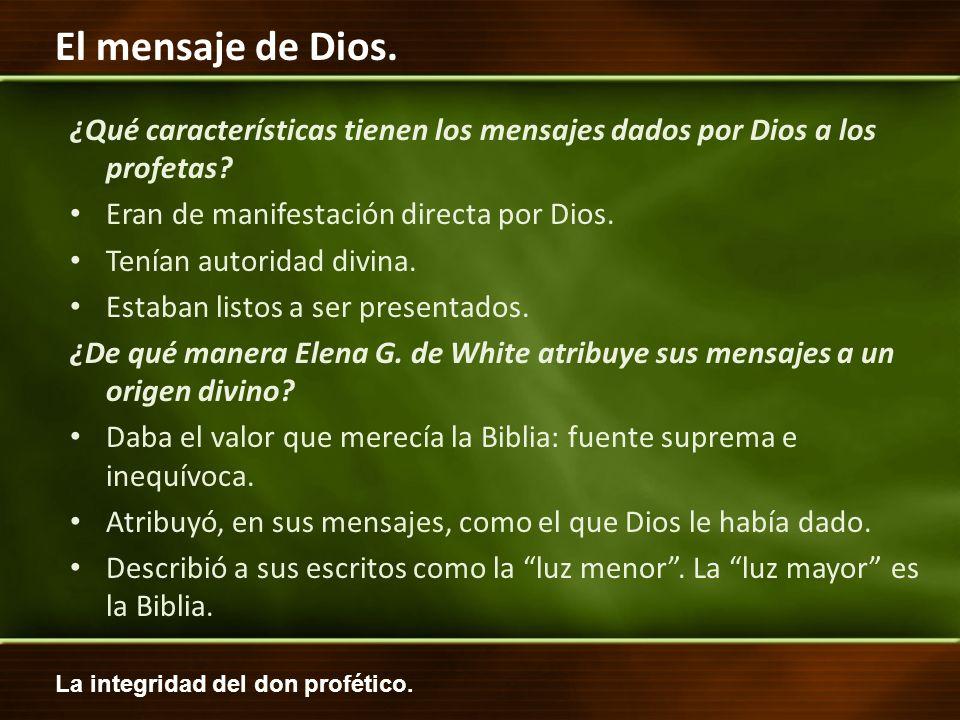 Eran de manifestación directa por Dios. Tenían autoridad divina.