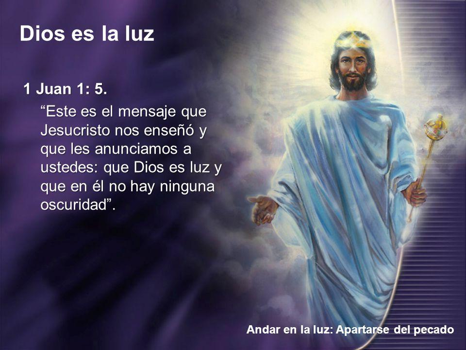 1 Juan 1: 5.