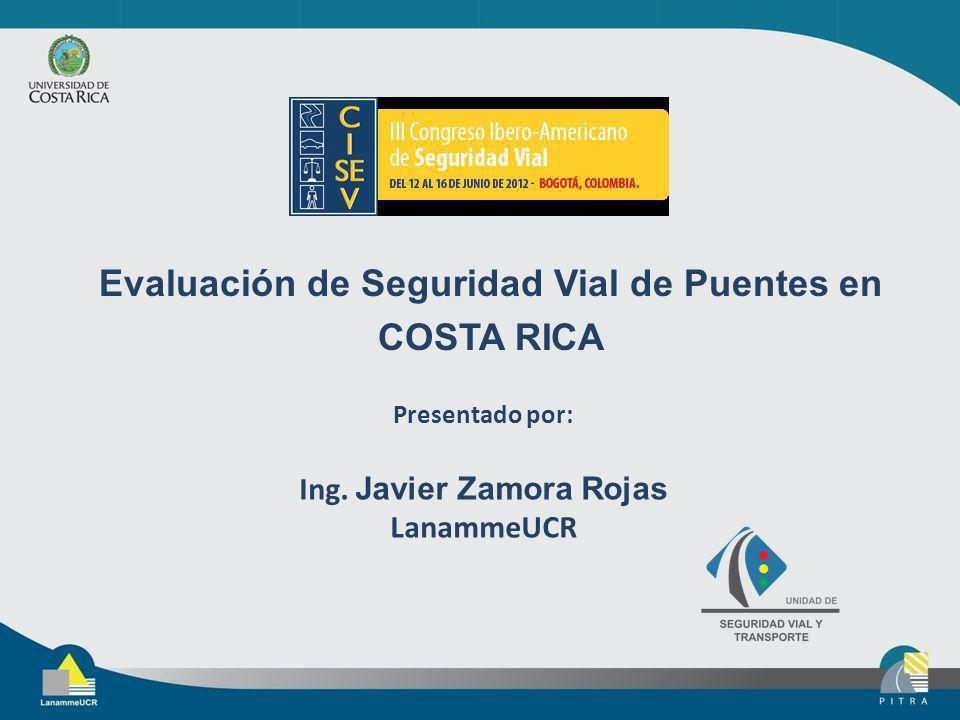 Evaluación de Seguridad Vial de Puentes en Ing. Javier Zamora Rojas