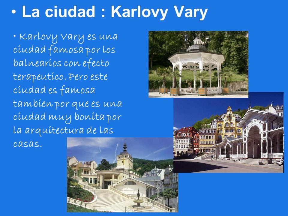 La ciudad : Karlovy Vary