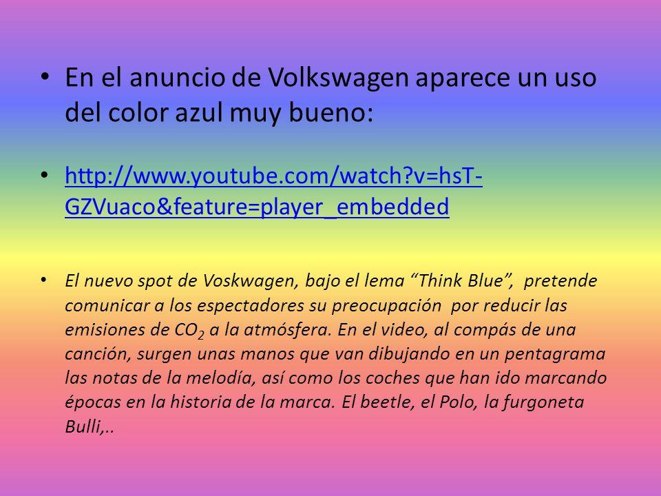 En el anuncio de Volkswagen aparece un uso del color azul muy bueno: