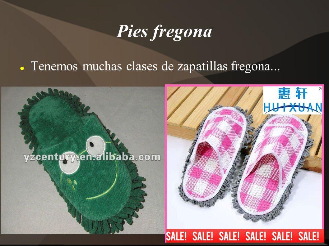 Pies fregona Tenemos muchas clases de zapatillas fregona...