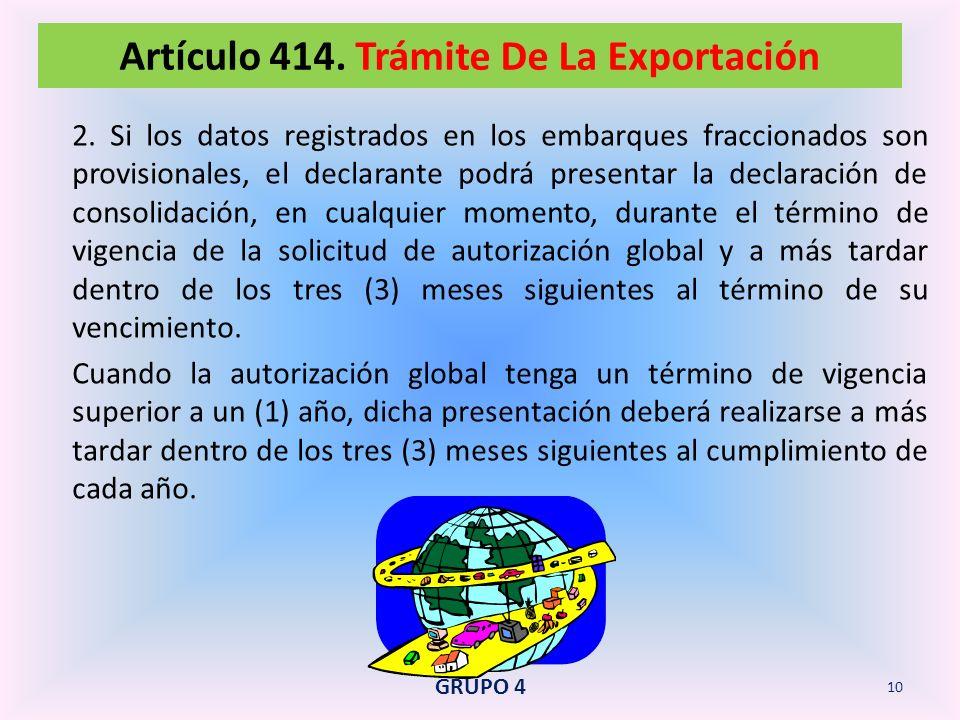 Artículo 414. Trámite De La Exportación