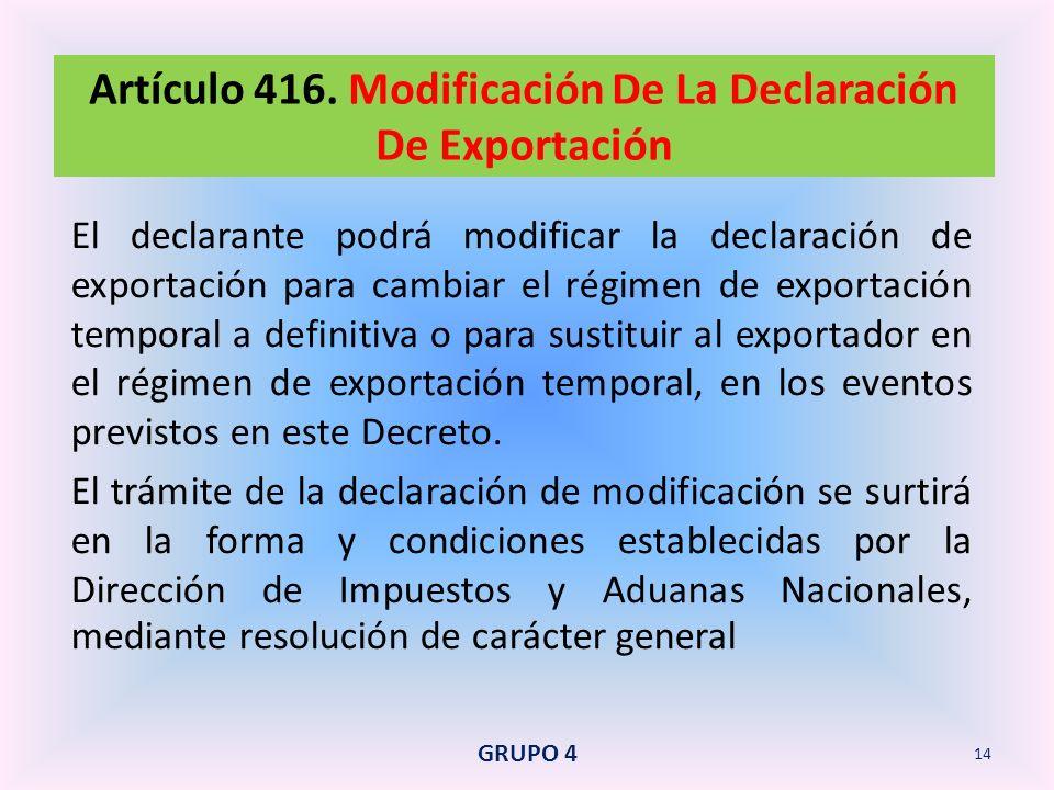 Artículo 416. Modificación De La Declaración De Exportación