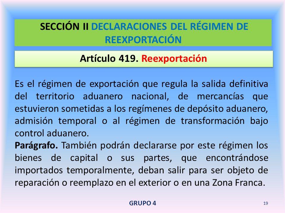 SECCIÓN II DECLARACIONES DEL RÉGIMEN DE REEXPORTACIÓN