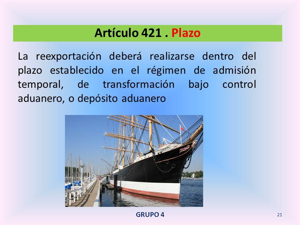 Artículo 421 . Plazo