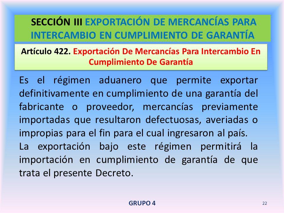 SECCIÓN III EXPORTACIÓN DE MERCANCÍAS PARA INTERCAMBIO EN CUMPLIMIENTO DE GARANTÍA