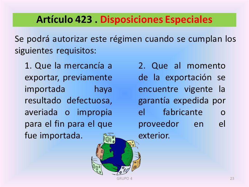 Artículo 423 . Disposiciones Especiales