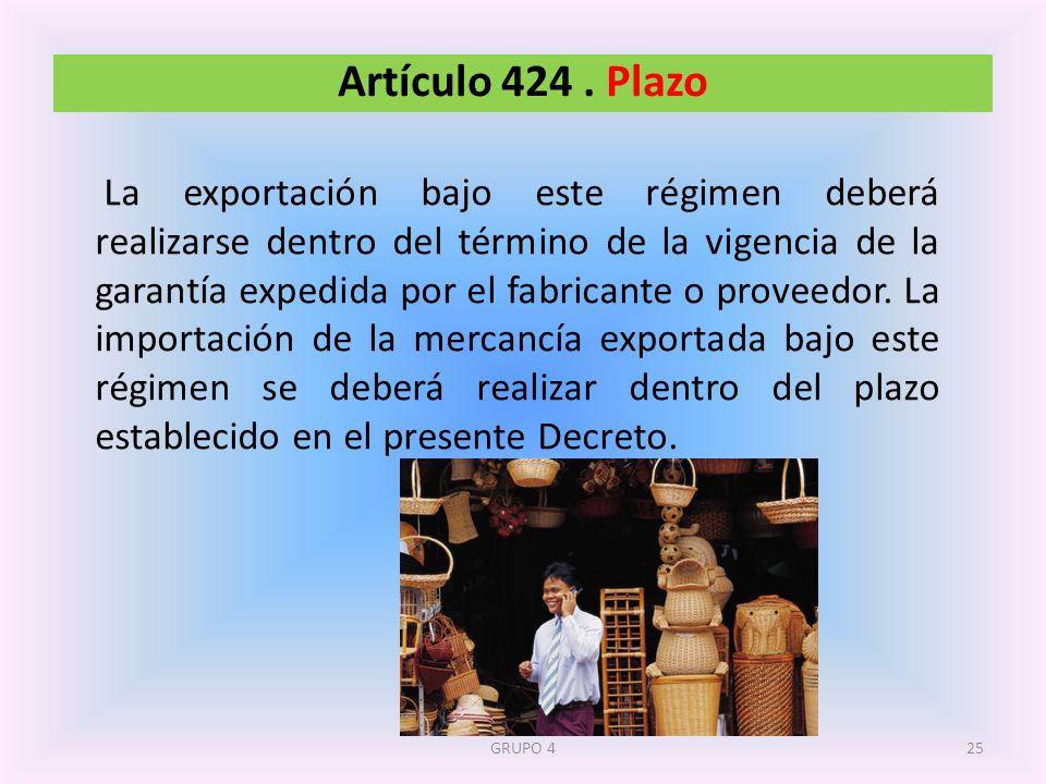 Artículo 424 . Plazo
